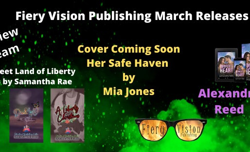 Fiery Vision March Releases.