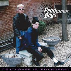 Penthouse Boys - Everywhere