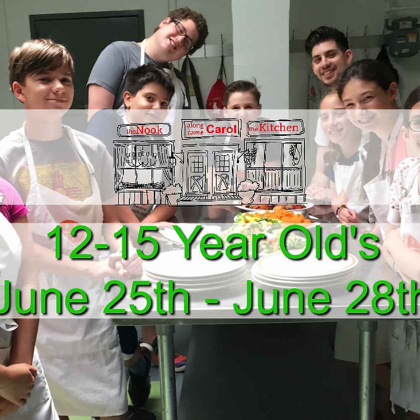 12-15 Year Old's Summer Camp • June 25-28