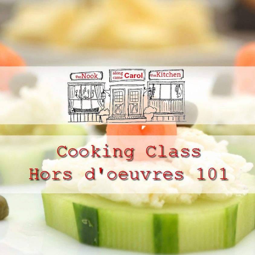 Cooking Class - Hors d'oeuvres 101