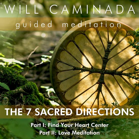 THE 7 SACRED DIRECTIONS Meditation P. I & II