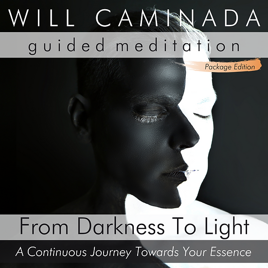 From Darkness To Light - GUIDED MEDITATION Package Edition