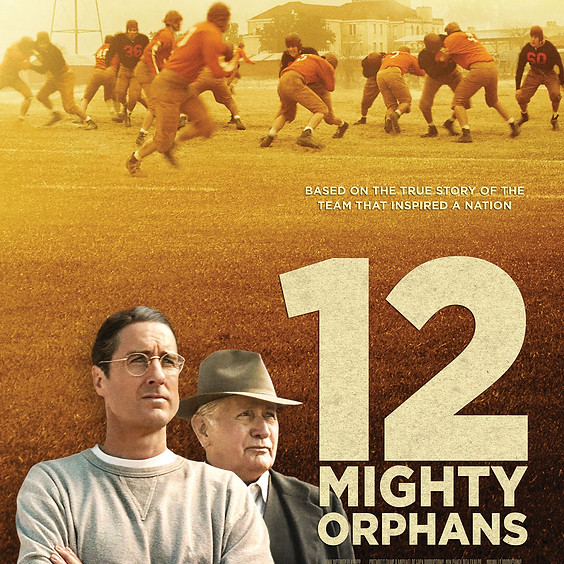 12 Mighty Orphans 3pm