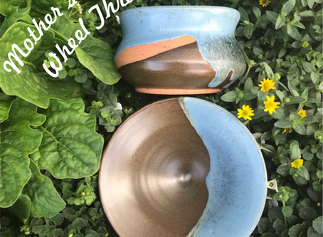 Mother's Day Wheel Throwing!