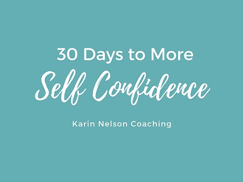 30 Days to More Self Confidence