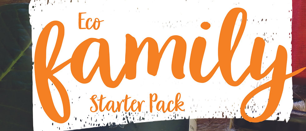 Eco Family Starter Kit