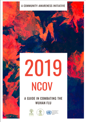 2019-NCoV : A GUIDE IN COMBATING THE WUHAN FLU