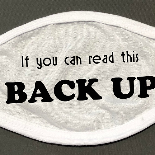 Back Up - Face Cover