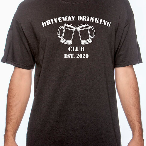 Driveway Drinking Club Cotton T-Shirt