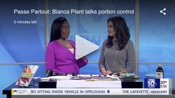 Bianca Plant Talks Portion Control (Jan. 2020)
