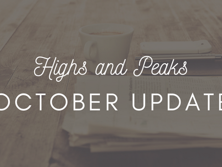 Highs and Peaks: October Update