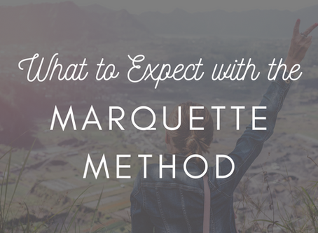 What to Expect with the Marquette Method