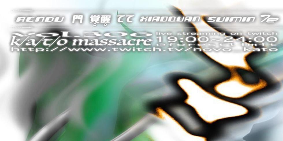 QQYUSEI presents 【portal】 ~K/A/T/O MASSACRE vol.306~ (無観客配信)