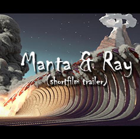 Manta & Ray (trailer)