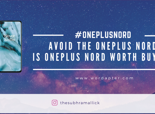 Avoid the OnePlus Nord: Is Oneplus Nord worth buying?