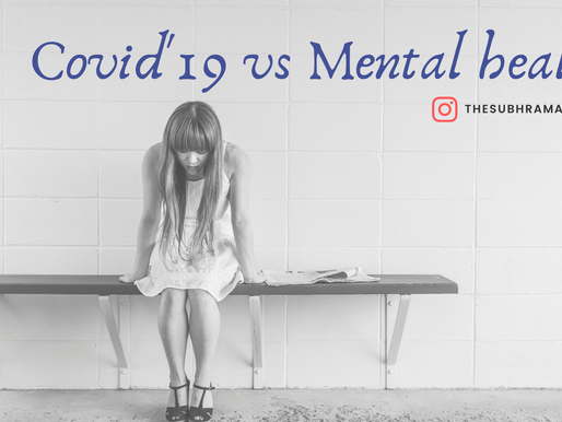 Covid'19 Vs Mind: Corona And Its Impact On Mental Health