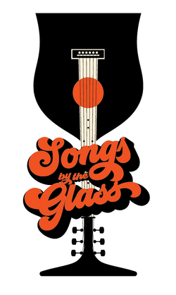 Songs by the Glass