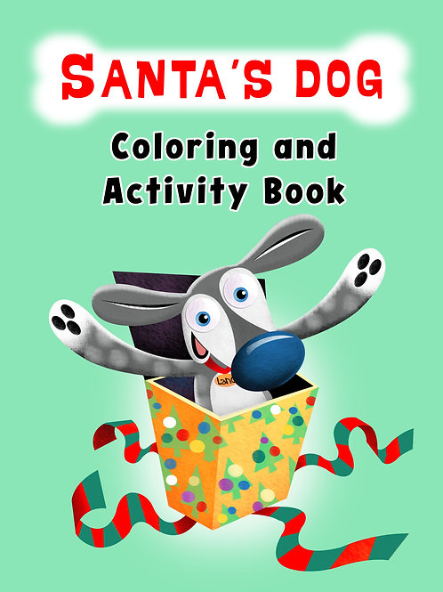 Santa's Dog Coloring and Activity Book