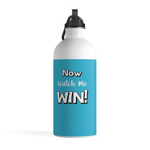"""Now Watch Me Win"" BLUE Stainless Steel Water Bottle"