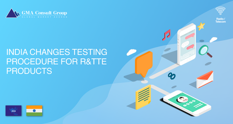 India Changes Testing Procedure for R&TTE Products