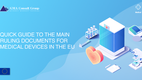 Quick Guide to the Main Ruling Documents for Medical Devices in the EU