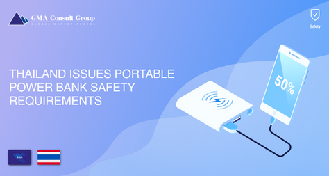 Thailand Issues Portable Power Bank Safety Requirements