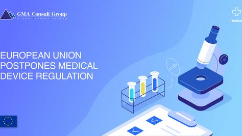 European Union Postpones Medical Device Regulation