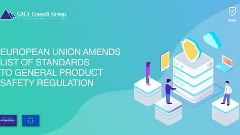 European Union Amends List of Standards to General Product Safety Regulation
