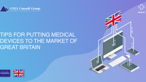 Tips for Putting Medical Devices to the Market of Great Britain