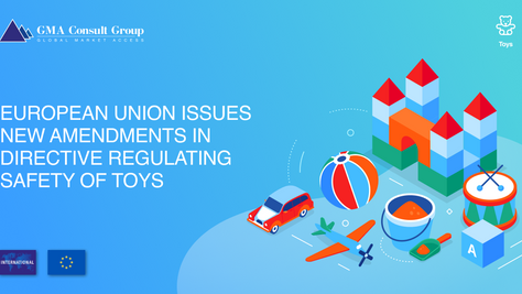 European Union Issues New Amendments in Directive Regulating Safety of Toys