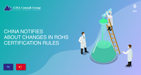 China Notifies About Changes in RoHS Certification Rules