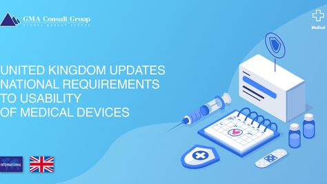 United Kingdom Updates National Requirements to Usability of Medical Devices