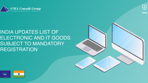India Updates List of Electronic and IT Goods Subject to Mandatory Registration