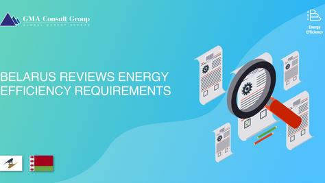 Belarus Reviews Energy Efficiency Requirements
