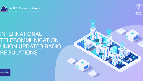 International Telecommunication Union Updates Radio Regulations