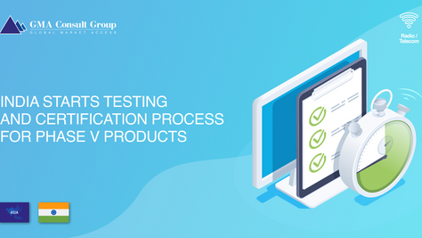 India Starts Testing and Certification Process for Phase V Products