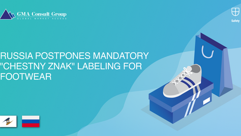 "Russia Postpones Mandatory ""Chestny znak"" Labeling for Footwear"