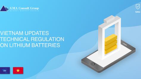 Vietnam Updates Technical Regulation on Lithium Batteries
