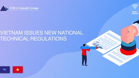 Vietnam Issues New National Technical Regulations