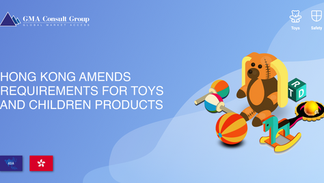Hong Kong Amends Requirements for Toys and Children Products