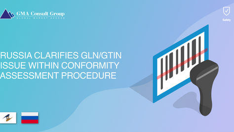 Russia Clarifies GLN/GTIN Issue Within Conformity Assessment Procedure