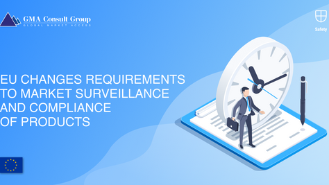 EU Changes Requirements to Market Surveillance and Compliance of Products
