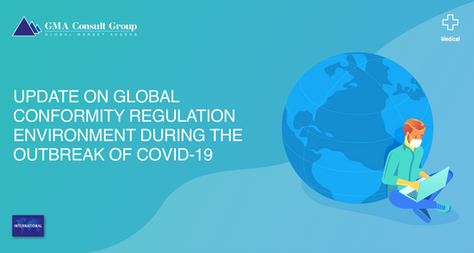 Update on Global Conformity Regulation Environment During the Outbreak of COVID-19 [as of July 17]