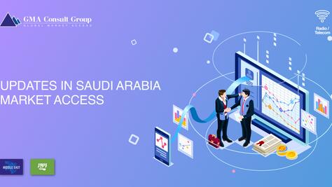 Updates in Saudi Arabia Market Access