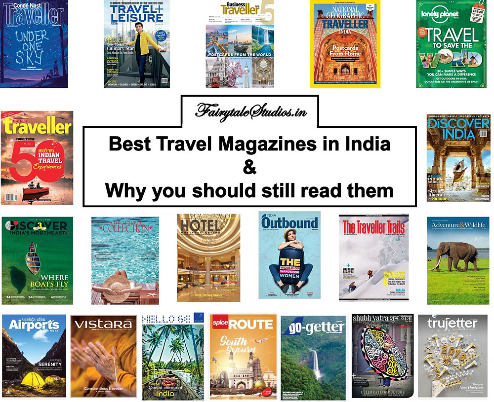 Best travel magazines in India and why you should still read them