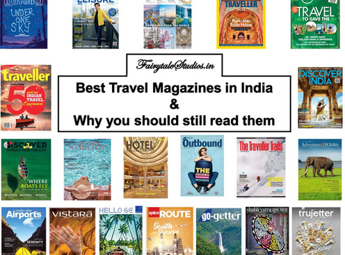 Best Travel Magazines in India & why you should still read them