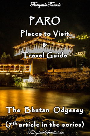 Travel guide to Paro, Bhutan