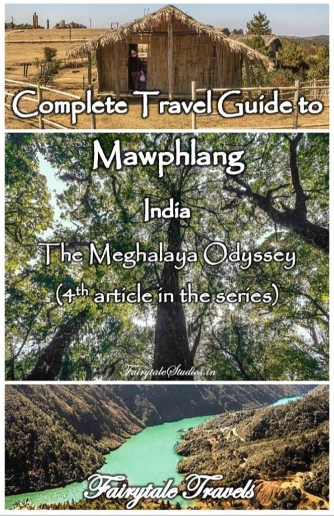 4th article in the series we move to a village named Mawphlang and some unique places to visit here