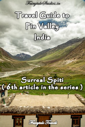 Travel guide to Pin Valley, Spiti valley, Himachal Pradesh, India