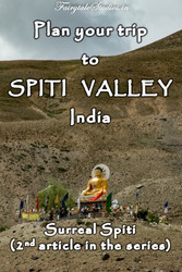 Plan your trip to Spiti Valley, Himachal Pradesh - India